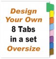 Design Your Oversize Tabs<br>8 Tabs per Set